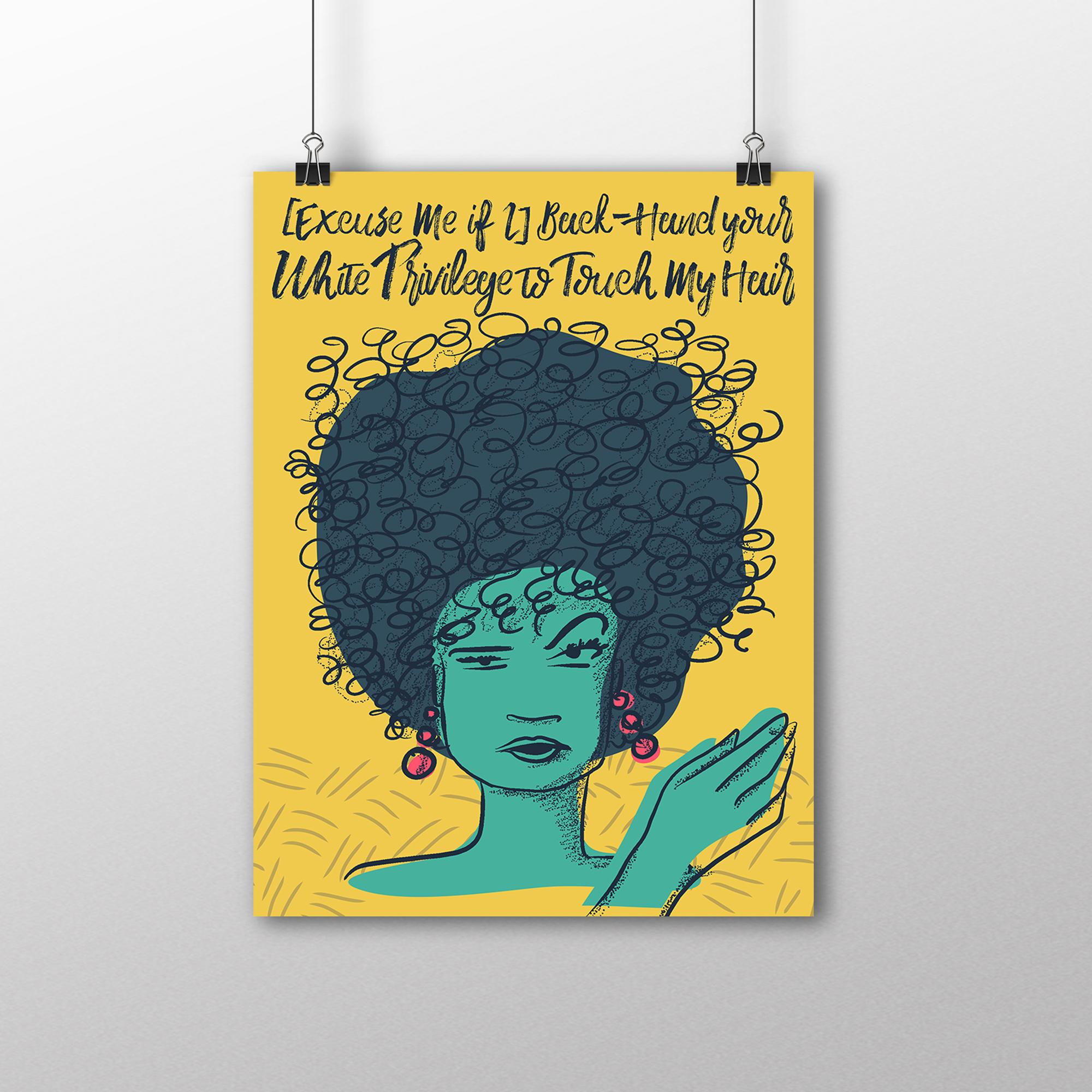 Dont Touch My Hair 18x24 Poster Blackbird Revolt