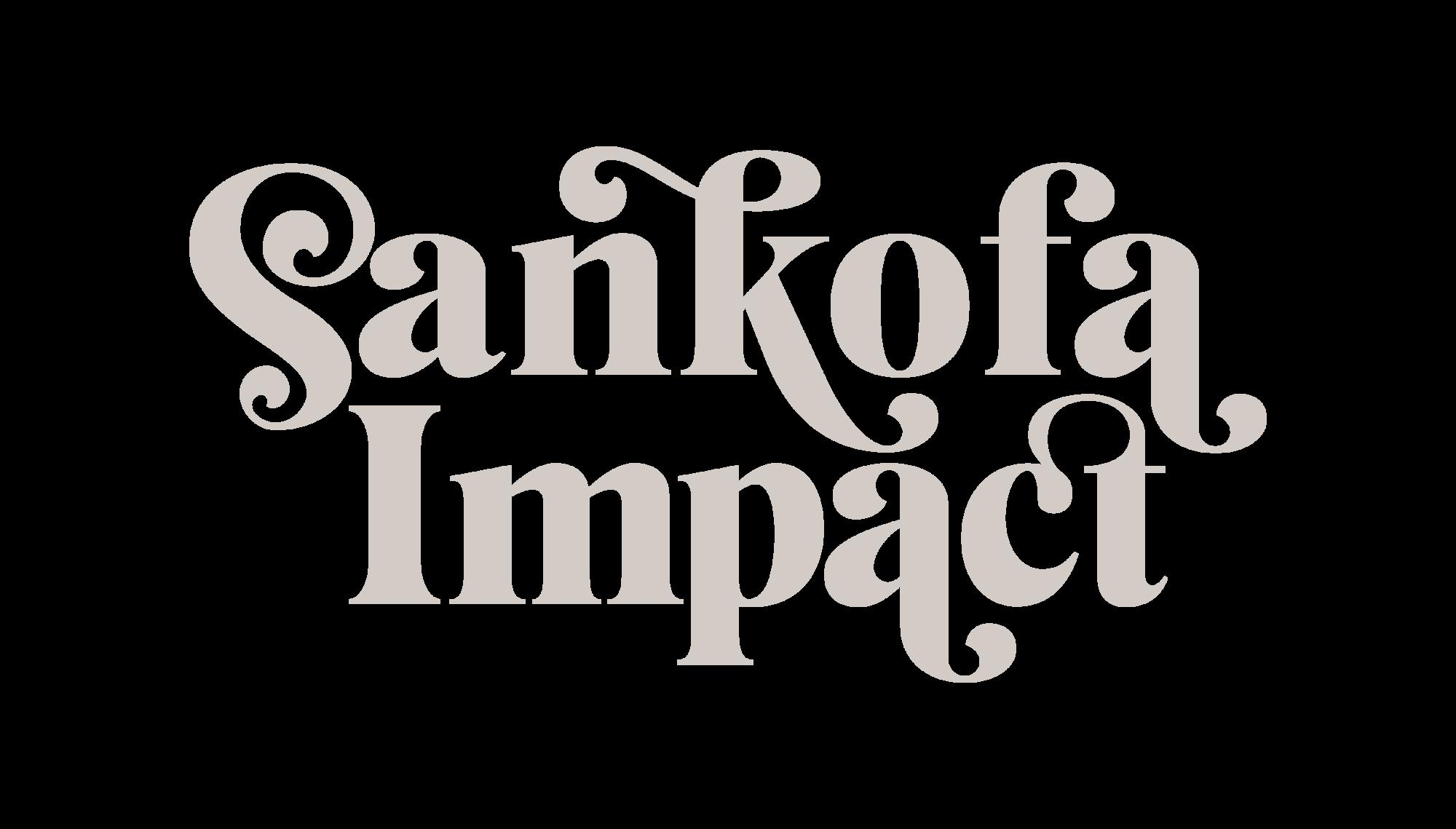 Sankofa Impact